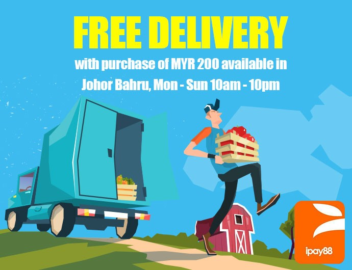 Free Delivery with purchase of MYR 200 available in Johor Bahru , Mon - Sun 10am - 10pm